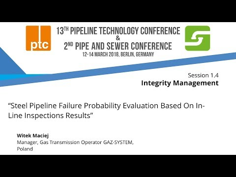 "Embedded thumbnail for ptc 2018 - Focus on ""Steel Pipeline Failure Probability"""